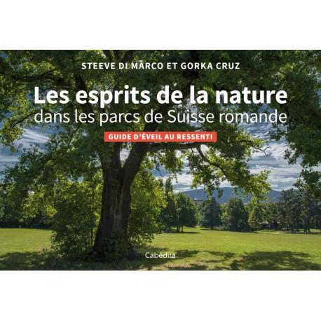 Livre: Les esprits de la nature dans les parcs de Suisse Romande